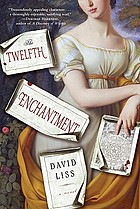 The twelfth enchantment : a novel