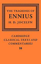 The tragedies of Ennius: the fragments