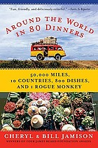 Around the world in 80 dinners : the ultimate culinary adventure