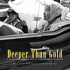 Deeper than gold : Indian life in the Sierra foothills