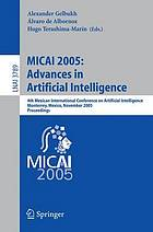 MICAI 2005 : advances in artificial intelligence : 4th Mexican International Conference on Artificial Intelligence, Monterrey, Mexico, November 14-18, 2005 : proceedings