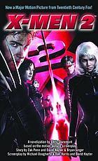 X-men 2 : a novelization