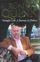 Straight left : a journey in politics