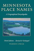 Minnesota place names : a geographical encyclopedia