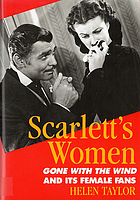 Scarlett's women : Gone with the wind and its female fans