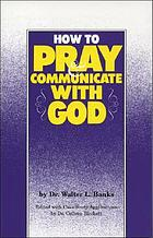 How to pray & communicate with God