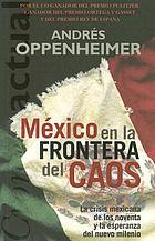 México : en la frontera del caos