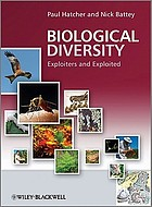 Biological diversity : exploiters and exploited