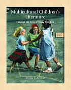 Multicultural children's literature : through the eyes of many children