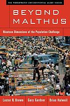 Beyond Malthus : sixteen dimensions of the population problem