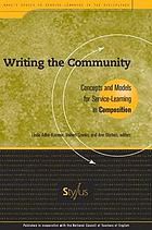 Writing the community : concepts and models for service-learning in composition