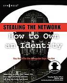 Stealing the network : how to own an identity