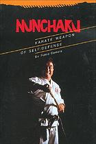 Nunchaku, karate weapon of self-defense