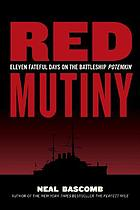 Red mutiny : eleven fateful days on the battleship Potemkin