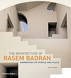 The architecture of Rasem Badran : narratives on people and place