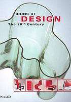 Icons of design! : the 20th century