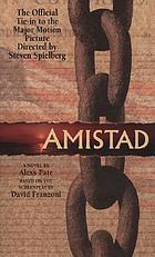 Amistad : a novel