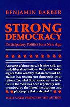 Strong democracy : participatory politics for a new age