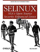 SELINUX : NSA's open source security enhanced Linux