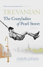 The crazyladies of Pearl Street : a novel