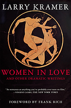 Women in love, and other dramatic writings