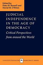 Judicial independence in the age of democracy : critical perspectives from around the world