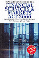 Blackstone's guide to the Financial Services & Markets Act 2000