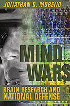 Mind wars : brain research and national defense