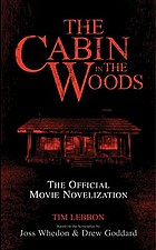 The cabin in the woods : the official movie novelization