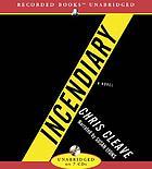 Incendiary a novel