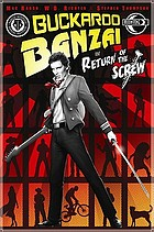 Buckaroo Banzai : return of the screw
