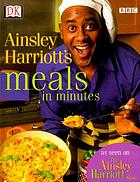 Ainsley Harriott's meals in minutes