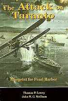 The attack on Taranto : blueprint for Pearl Harbor