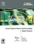 Control engineering : control system power and grounding better practice