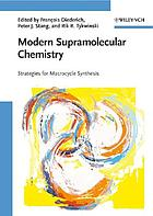 Modern supramolecular chemistry : strategies for macrocycle synthesis