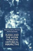Russia and the wider world in historical perspective : essays for Paul Dukes