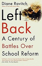 Left back : a century of failed school reforms