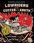 Lowriders to the center of the Earth. (Lowriders, book 2.)