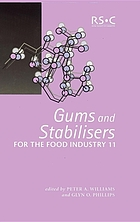 Gums and stabilisers for the food industry 11 : [the proceedings of the Eleventh Gums and Stabilisers for the Food Industry Conference-Crossing Boundaries held on 2-6 July 2001 at The North East Wales Institute, Wrexham, UK]