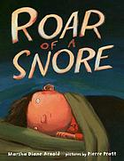 Roar of a snoreRead to be ready! Early literacy kit