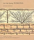 An Oak Spring Pomona : a selection of the rare books on fruit in the Oak Spring Garden Library