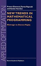 New trends in mathematical programming : homage to Steven Vajda