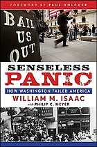 Senseless panic : how Washington failed America