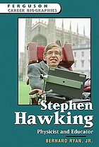 Stephen Hawking : physicist and educator