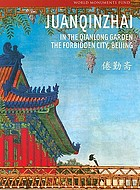 Juanqinzhai : in the Qianlong Garden : the forbidden city, Beijing