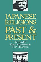 Japanese religions : past and present