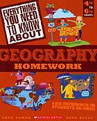 Geography Homework : a Desk Reference for Students and Parents