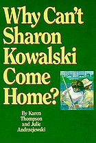 Why can't Sharon Kowalski come home?