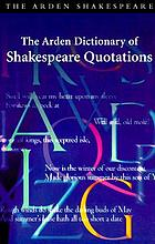 The Arden dictionary of Shakespeare quotations