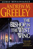 The bishop in the West Wing a Blackie Ryan story
